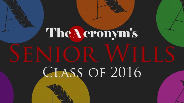 Senior Wills – Class of 2016